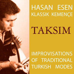 Taksim - Improvisations on Traditional Turkish Modes
