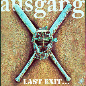Last Exit… The Best Of Ausgang
