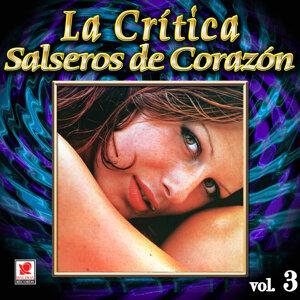 La Critica Salseros De Corazon Vol. 3