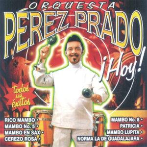 Orquesta Dámaso Pérez Prado ¡Hoy!