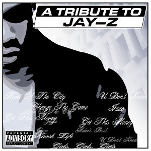 A Tribute To Jay-Z