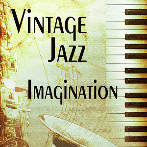 Oldies But Goodies Vintage Jazz: Imagination