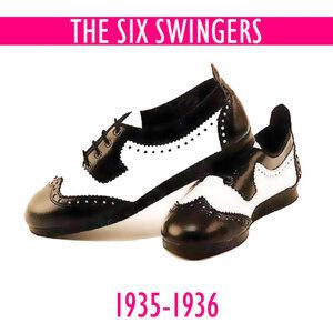 The Six Swingers: 1934 - 1935