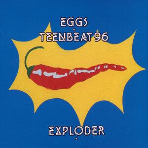 Eggs Teenbeat 96 Exploder