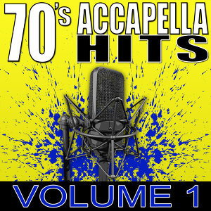 70's Accapella Hits Volume 1