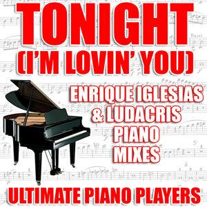 Tonight (I'm Lovin' You) (Enrique Iglesias and Ludacris Piano Mixes)