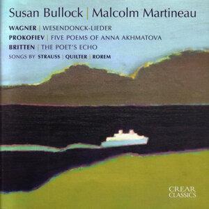 Strauss, Wagner, Britten, Prokofiev, Quilter, Rorem: Susan Bullock & Malcolm Martineau