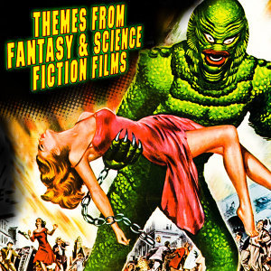 Themes From Fantasy & Science Fiction Films