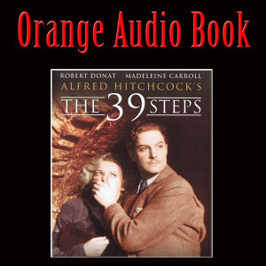Orange Audio Book: Alfred Hitchcock's The 39 Steps