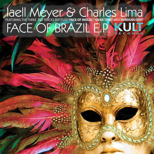 Kult Records Presents: Face of Brazil - EP