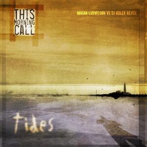 Tides (Hakan Ludvigson vs. DJ Adler Remix)