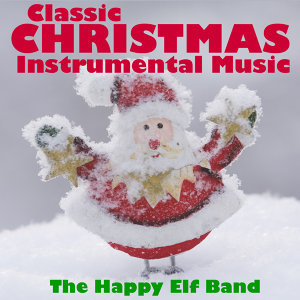 Classic Christmas Instrumental Music