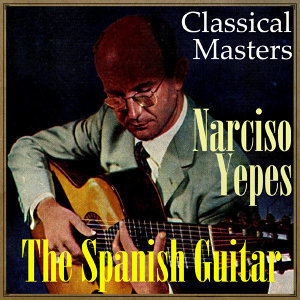 """The Spanish Guitar, """"Classical Masters"""""""