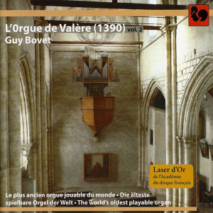 Guy Bovet à l'orgue de la Basilique de Valère (1390), The World's Oldest Playable Organ, Vol. 2