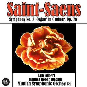 Saint-Saens: Symphony No. 3 'Organ' in C minor, Op. 78