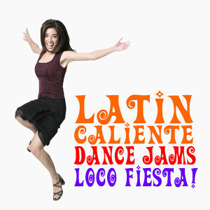 Latin Caliente Dance Jams