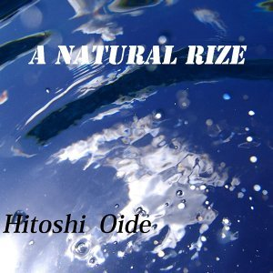 A Natural Rize (A Natural Rize)