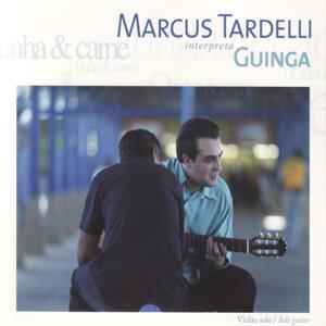 Unha & Carne: Marcus Tardelli Interpreta Guinga