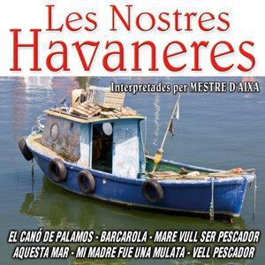 Les Nostres Havaneres