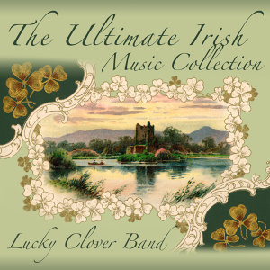 The Ultimate Irish Music Collection