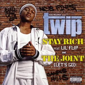 Stay Rich (Feat. Lil' Flip) and The Joint (Let's Go)