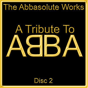 A Tribute To Abba Vol 2
