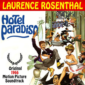 Hotel Paradiso (Original 1966 Motion Picture Soundtrack)