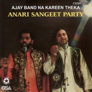 Ajay Band Na Kareen Theka