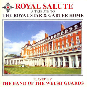 Royal Salute - A Tribute To The Royal Star & Garter Home