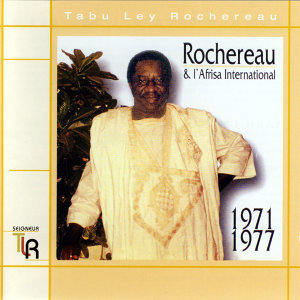 Rochereau & l'Afrisa International 1971 - 1977
