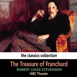 The Treasure of Franchard by Robert Lewis Stevenson