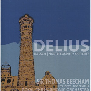 Delius: Hassan & North Country Sketches
