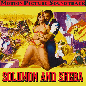 Solomon And Sheba (Music From The Original 1959 Motion Picture Soundtrack)