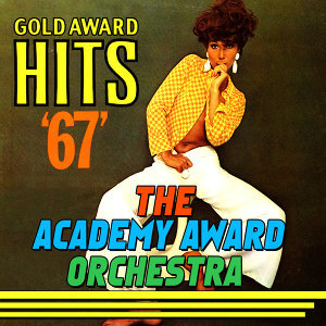 Gold Award Hits '67