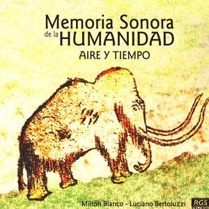 Memoria Sonora De La Humanidad