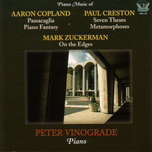 Piano Music Of Aaron Copland, Paul Creston, and Mark Zuckerman