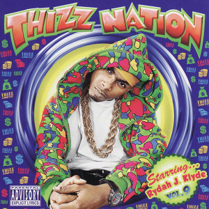 Thizz Nation Vol. 9