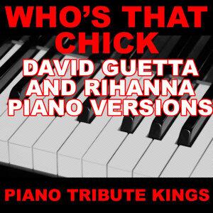 Who's That Chick? (David Guetta & Rihanna Piano Versions)
