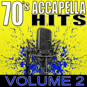 70's Accapella Hits Volume 2