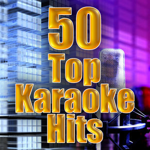 50 Top Karaoke Hits
