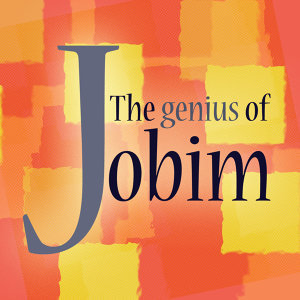 The Genius of Jobim