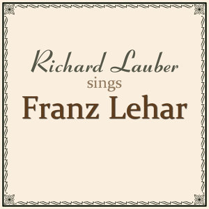 Sings Franz Lehar