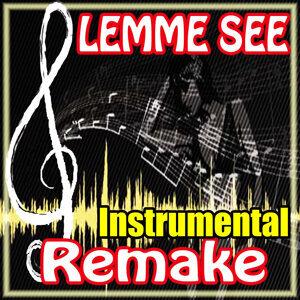Lemme See (Usher feat. Rick Ross Instrumental Remake)