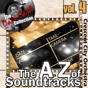 The A to Z of Soundtracks Vol. 4 - [The Dave Cash Collection]