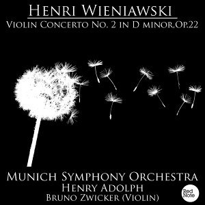Wieniawski: Violin Concerto No. 2 in D minor, Op.22