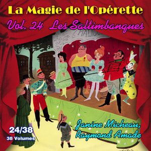 Les Saltimbanques - La Magie de l'Opérette en 38 volumes Vol. 24/38