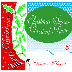 Christmas Season Classical Piano 2