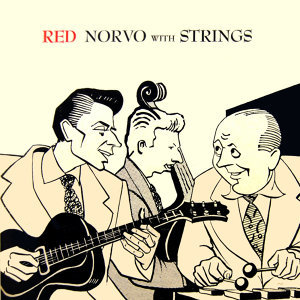 Red Norvo With Strings