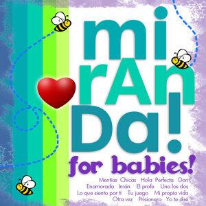 Miranda for Babies!