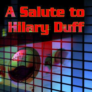 A Salute To Hilary Duff